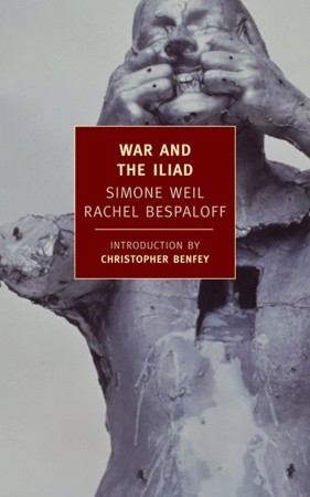 War and the Iliad by Simone Weil