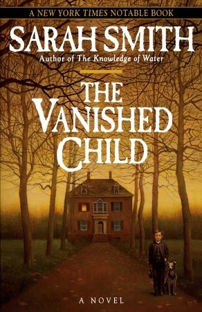 The Vanished Child by Sarah  Smith