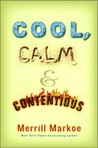 Cool, Calm &amp; Contentious