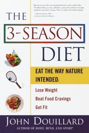 The 3-Season Diet by John Douillard