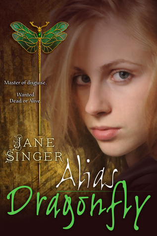 Alias Dragonfly by Jane Singer
