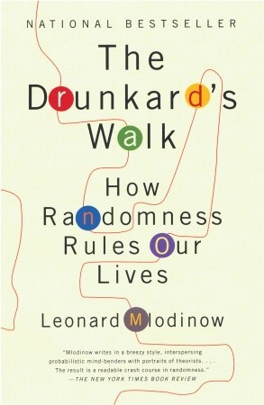 The Drunkard's Walk by Leonard Mlodinow