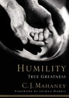 Humility by C.J. Mahaney