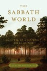 The Sabbath World by Judith Shulevitz