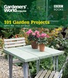 101 Garden Projects: Quick and Easy DIY Ideas