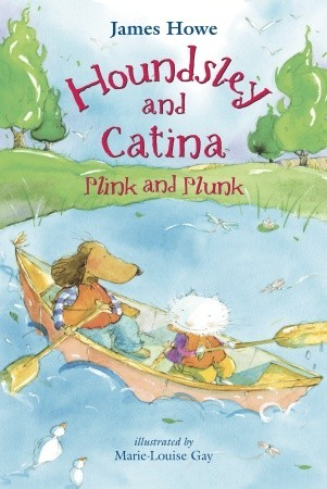 Houndsley and Catina Plink and Plunk (Houndsley and Catina #4)