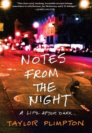 Notes from the Night by Taylor Plimpton