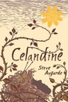 Celandine (Touchstone Trilogy, #2)