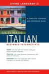 Ultimate Italian Beginner-Intermediate (Book) (LL(R) Ultimate Basic-Intermed)