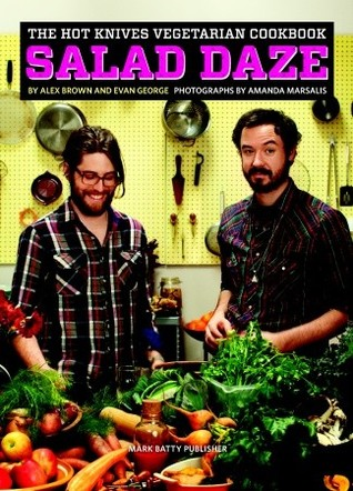 The Hot Knives Vegetarian Cookbook by Alex Brown