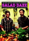 The Hot Knives Vegetarian Cookbook: Salad Daze