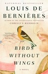 Birds Without Wings by Louis de Bernires