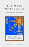 The Myth of Freedom and the Way of Meditation by Chögyam Trungpa