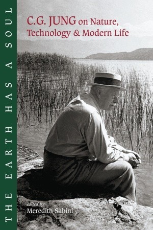 The Earth Has a Soul by C.G. Jung