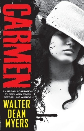 Carmen by Walter Dean Myers