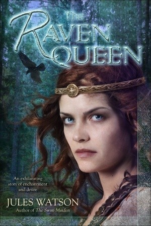 The Raven Queen by Jules Watson