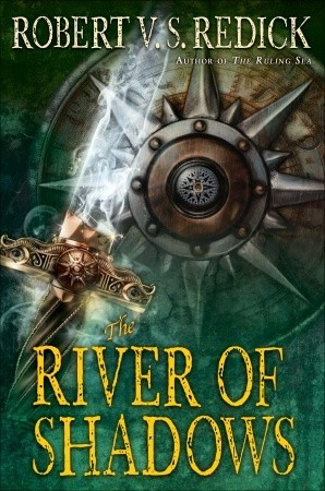 The River of Shadows (Chathrand Voyages #3)
