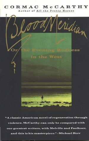 Download online for free Blood Meridian: Or the Evening Redness in the West PDB by Cormac McCarthy