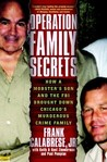 Operation Family Secrets: How a Mobster