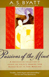 Passions of the Mind: Selected Writings