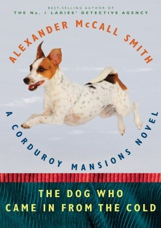 The Dog Who Came in from the Cold: A Corduroy Mansions Novel