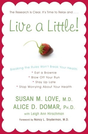 Live a Little! by Susan M. Love