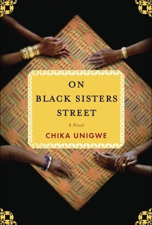 On Black Sisters Street by Chika Unigwe