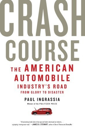 Crash Course by Paul Ingrassia