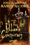 The Ishbane Conspiracy by Angela Alcorn