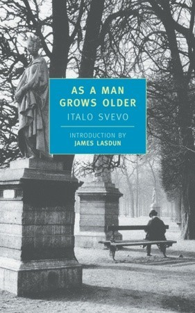 As a Man Grows Older by Italo Svevo