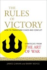 "The Rules of Victory: Strategies from ""The Art of War"" for Mastering Chaos and Conflict"