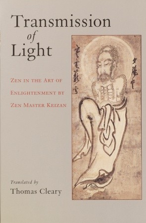 Download Transmission of Light: Zen in the Art of Enlightenment by Zen Master Keizan by Thomas Cleary ePub