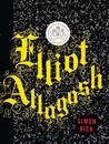 Elliot Allagash by Simon Rich