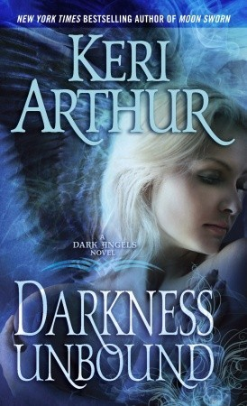Darkness Unbound (Dark Angels, #1)