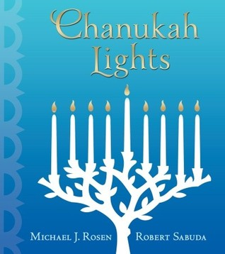 Chanukah Lights by Michael J. Rosen