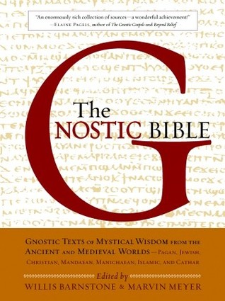 gnostic writings Gnostic christianity and the myth of sophia the scriptural writings of the gnostic christians are often described as uncommon and bizarre their vocabulary is unusual their concepts defy the ideas of sin, the afterlife.