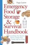 Emergency Food Storage & Survival Handbook by Peggy Layton
