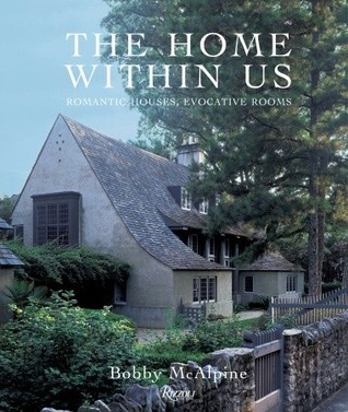 The Home Within Us by Bobby McAlpine