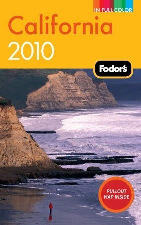 Fodor's California 2010 by Fodor's Travel Publications...
