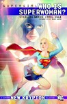 Supergirl, Vol. 6: Who is Superwoman?