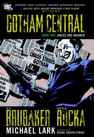 Gotham Central, Book Two by Ed Brubaker