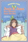 Junie B. Jones Has a Monster Under Her Bed (Junie B. Jones, #8)