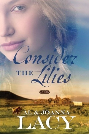 Consider the Lilies (Hannah of Fort Bridger #2)