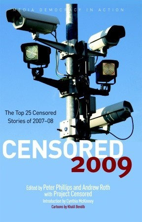 Censored 2009: The Top 25 Censored Stories of 2007#08