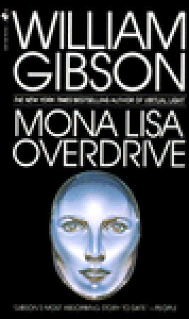 Mona Lisa Overdrive (Sprawl, #3)