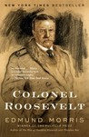 Colonel Roosevelt by Edmund Morris
