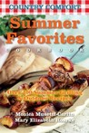 Summer Favorites: Country Comfort: Over 100 Summer Grilling and Outdoor Recipes