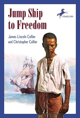 Download Jump Ship to Freedom (Arabus Family Saga #2) ePub by James Lincoln Collier, Christopher Collier