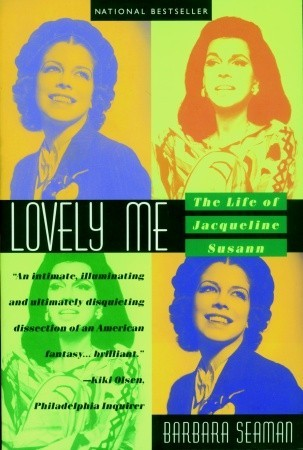 Lovely Me: The Life of Jacqueline Susann