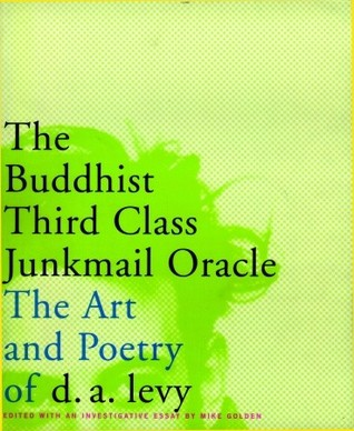 The Buddhist Third Class Junkmail Oracle by D.A. Levy
